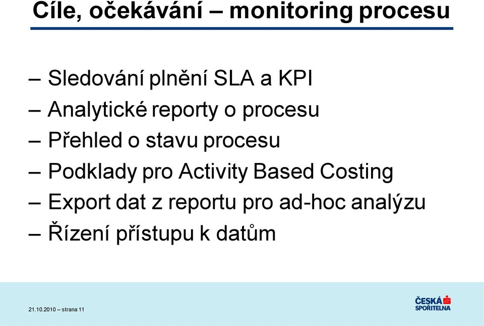 Podklady pro Activity Based Costing Export dat z reportu