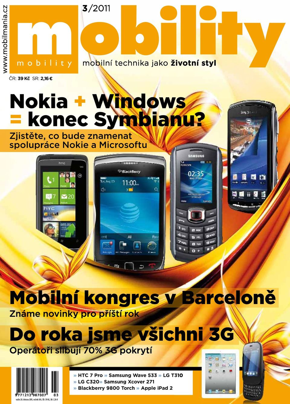 Pro» Samsung Wave 533» LG T310» LG C320» Samsung Xcover 271»