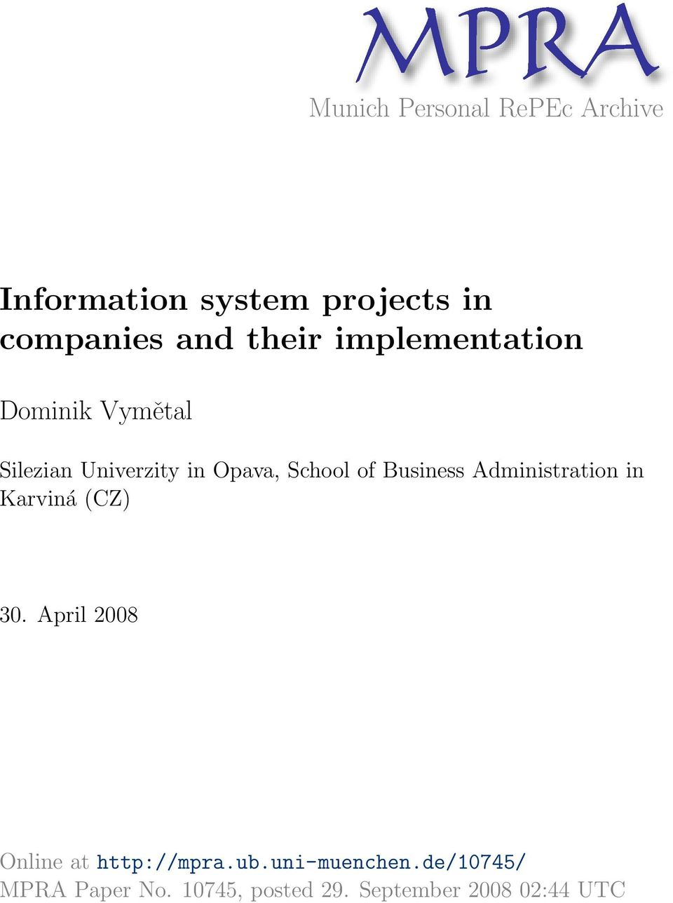 Business Administration in Karviná (CZ) 30. April 2008 Online at http://mpra.ub.