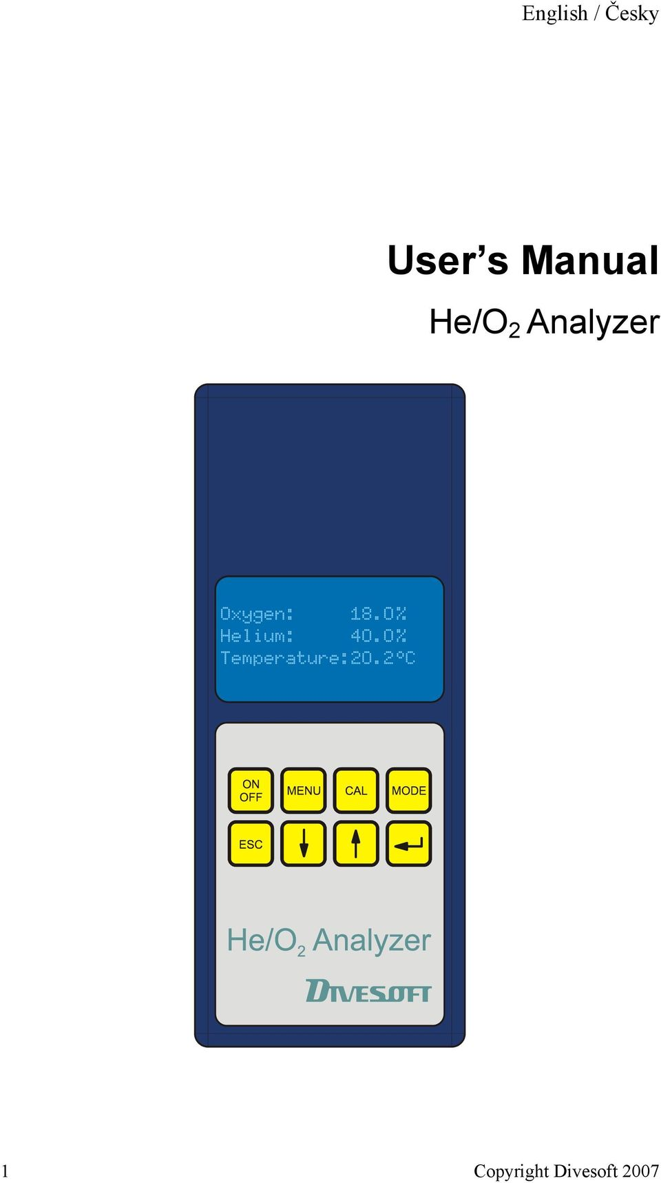 He/O 2 Analyzer 1