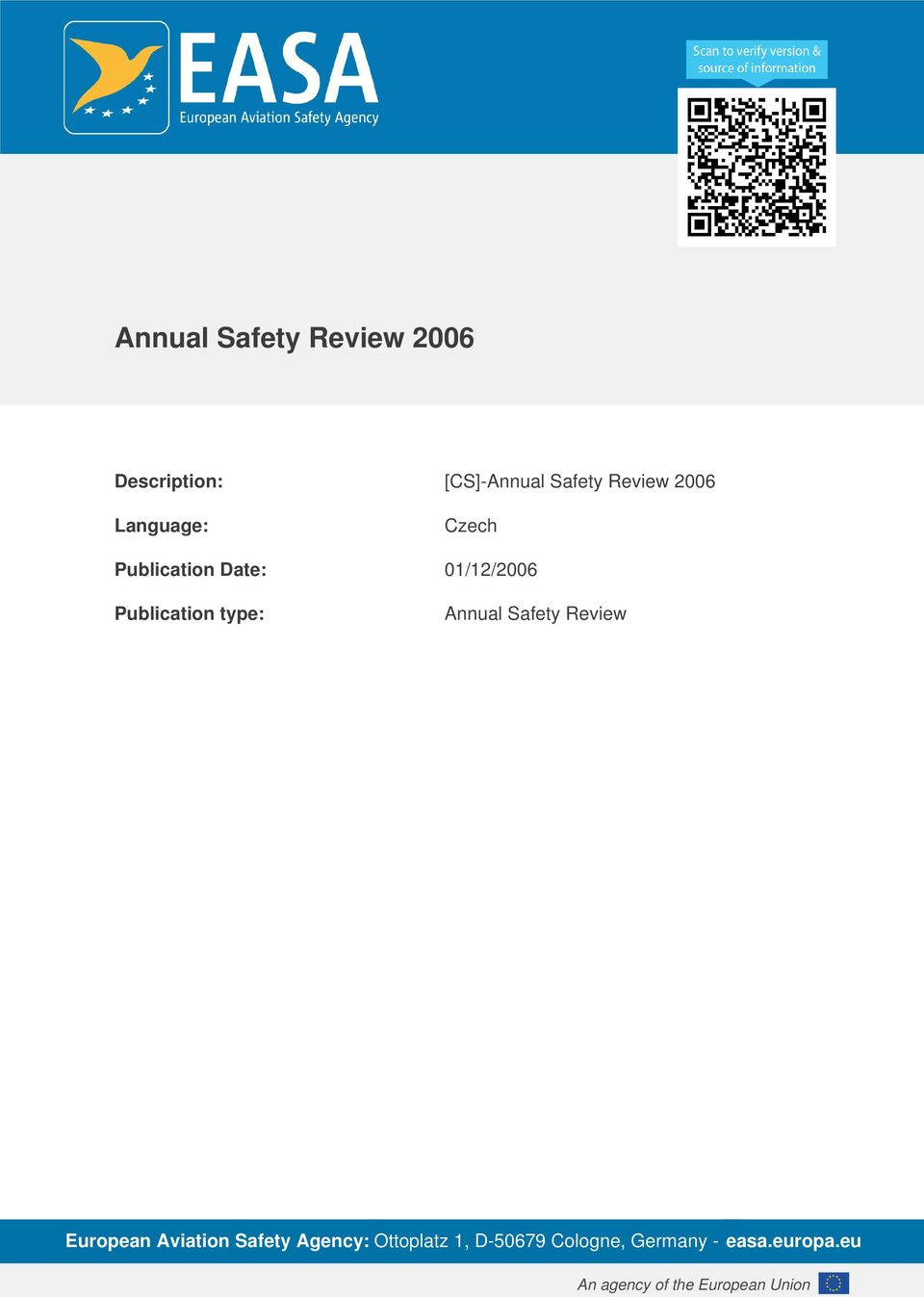 Safety Review European Aviation Safety Agency: Ottoplatz 1, D-5679