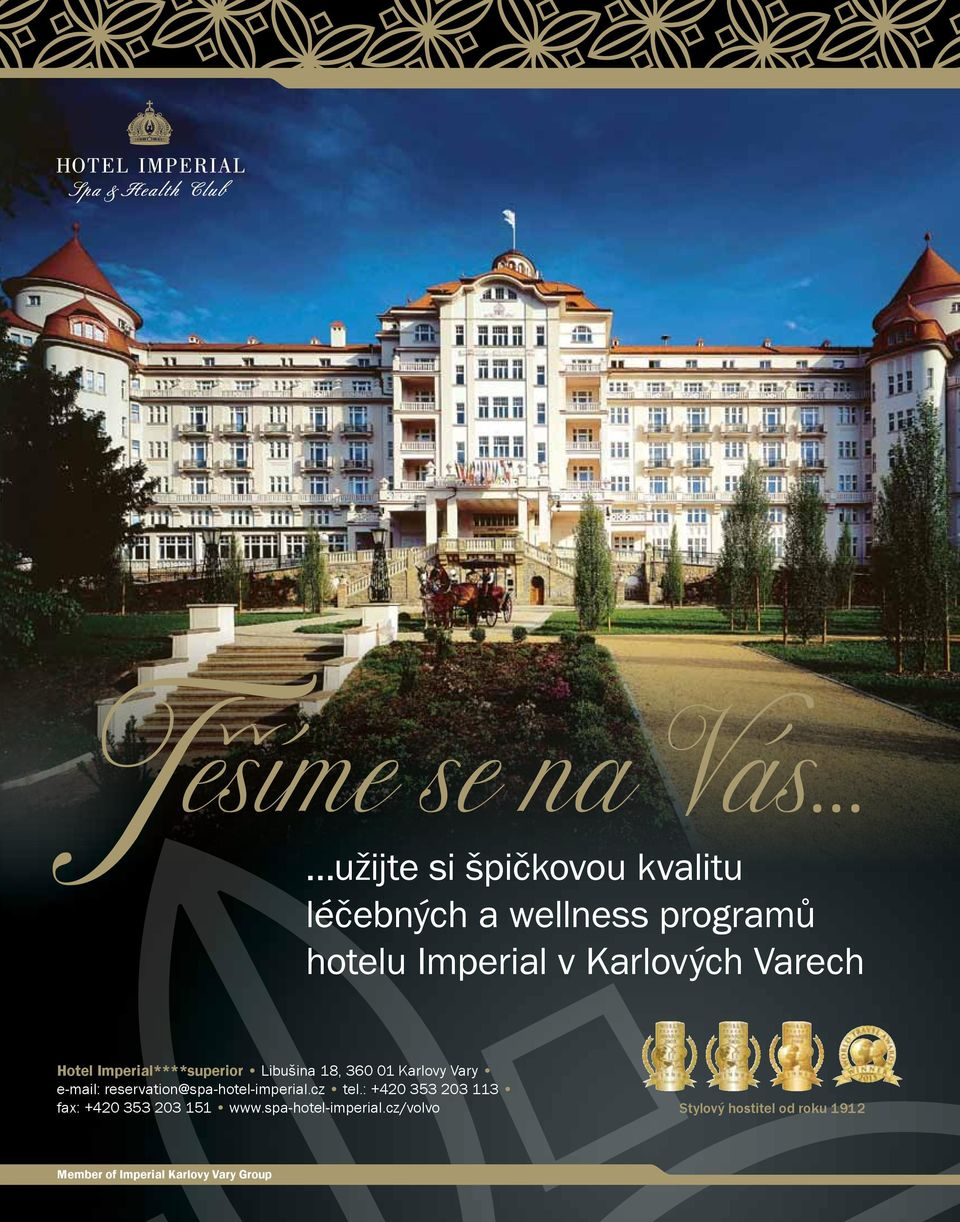 reservation@spa-hotel-imperial.cz tel.: +420 353 203 113 fax: +420 353 203 151 www.