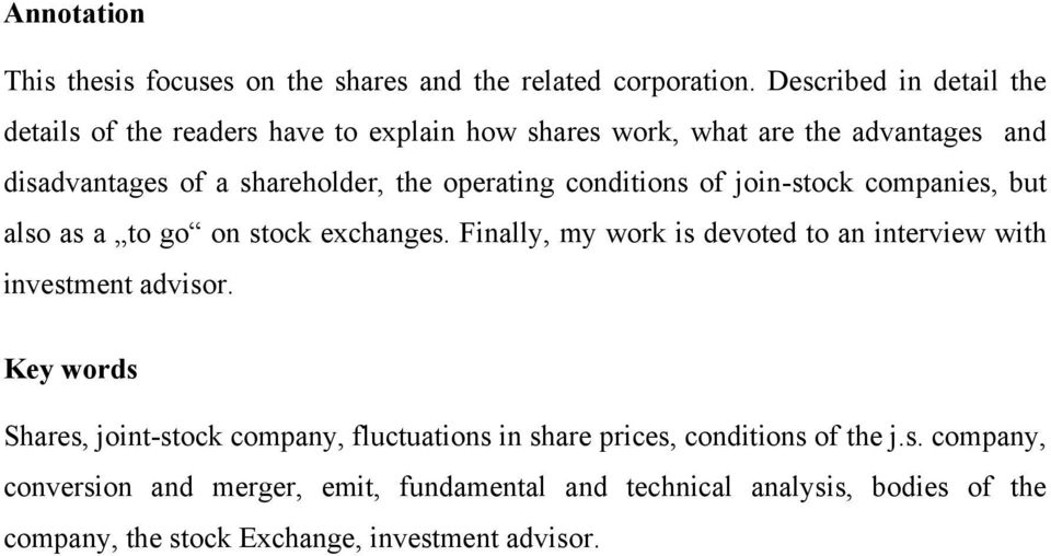 operating conditions of join-stock companies, but also as a to go on stock exchanges.