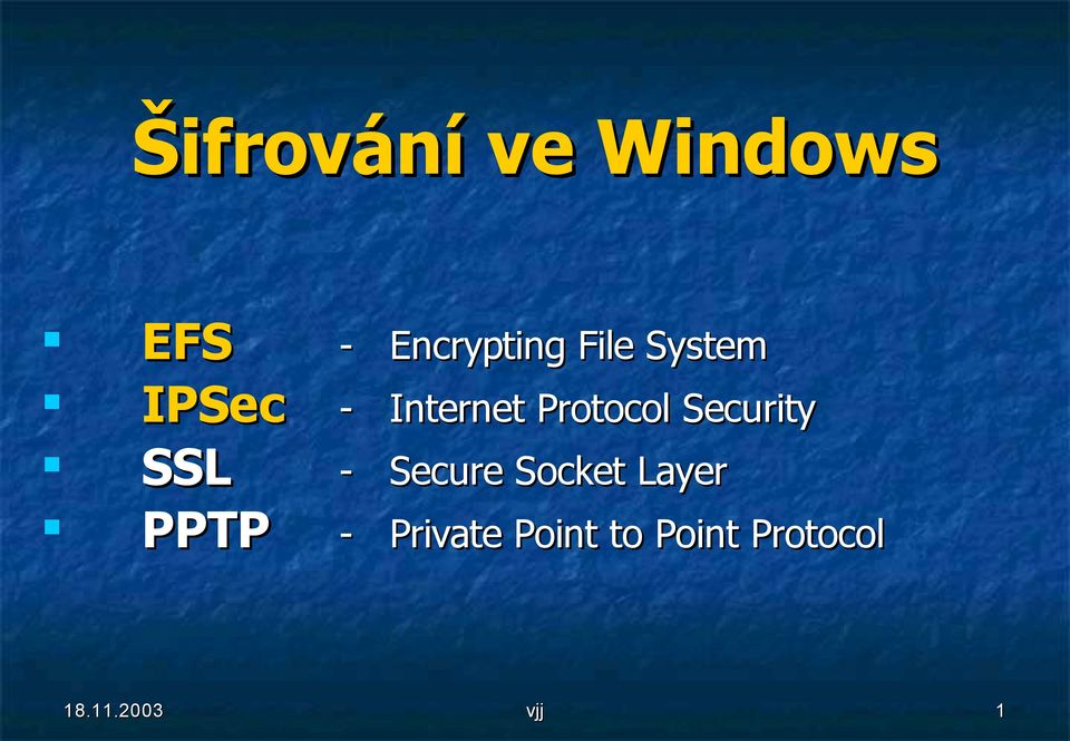 Protocol Security - Secure Socket Layer -