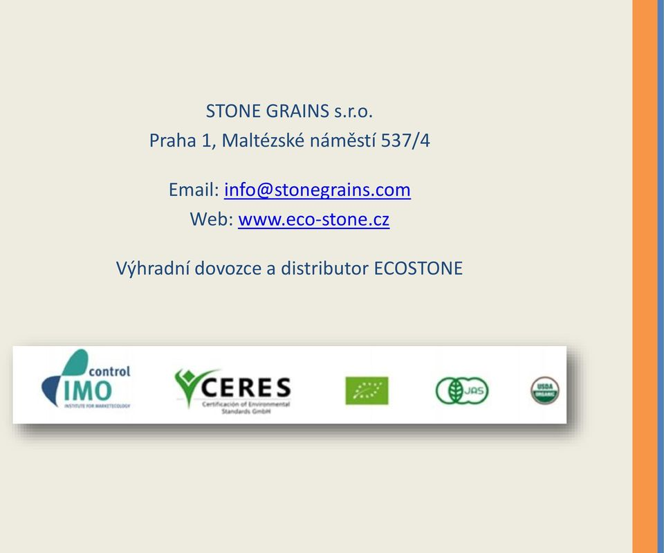 Email: info@stonegrains.