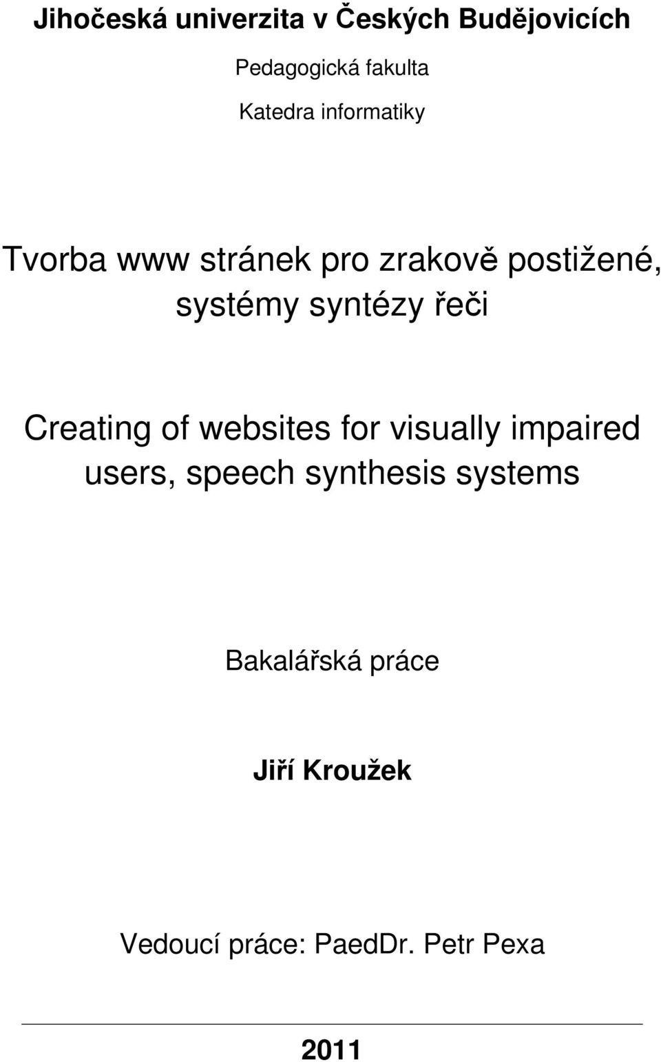 řeči Creating of websites for visually impaired users, speech synthesis