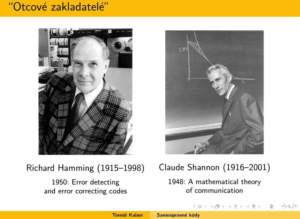 correcting codes Claude Shannon (1916