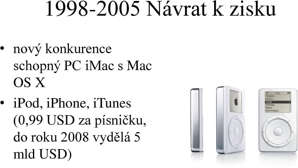 X ipod, iphone, itunes (0,99 USD za