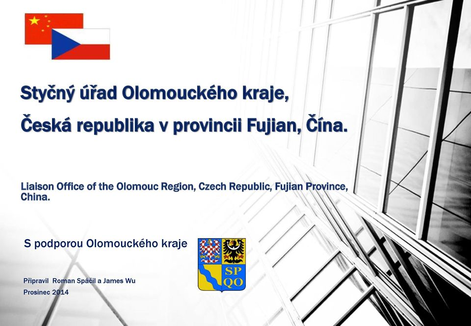 Liaison Office of the Olomouc Region, Czech Republic,