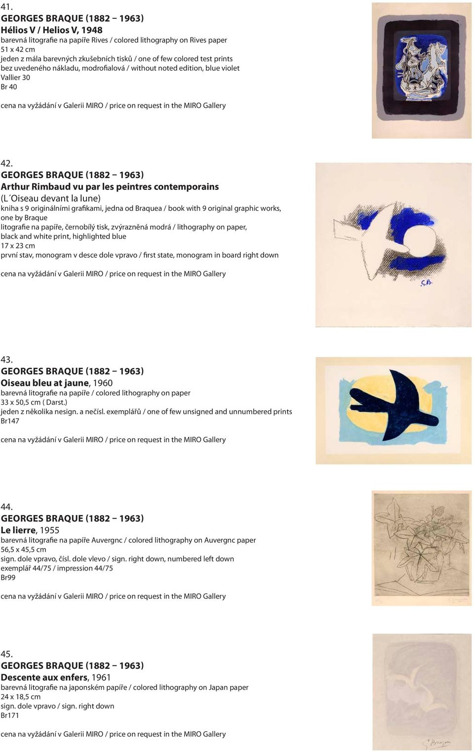 Arthur Rimbaud vu par les peintres contemporains (L Oiseau devant la lune) kniha s 9 originálními grafikami, jedna od Braquea / book with 9 original graphic works, one by Braque litografie na papíře,