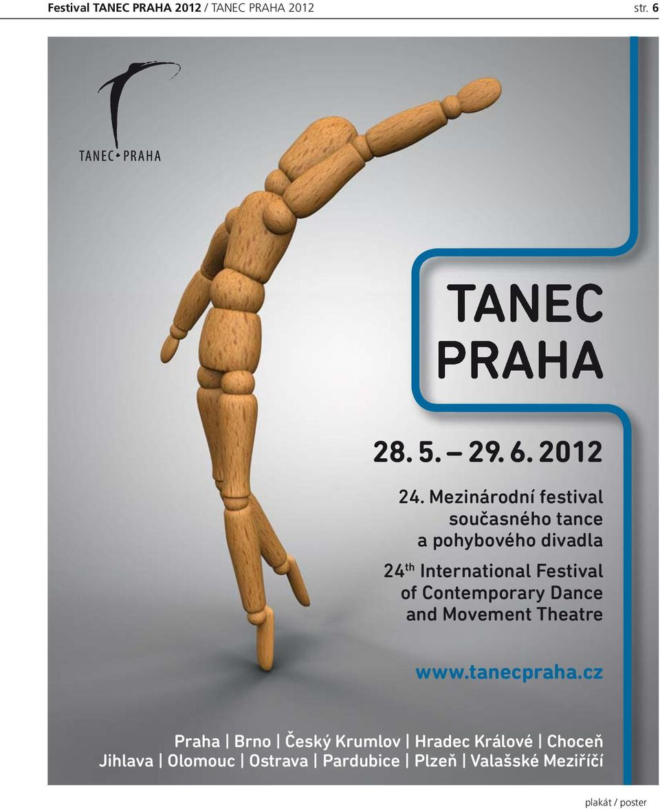 of Contemporary Dance and Movement Theatre www.tanecpraha.