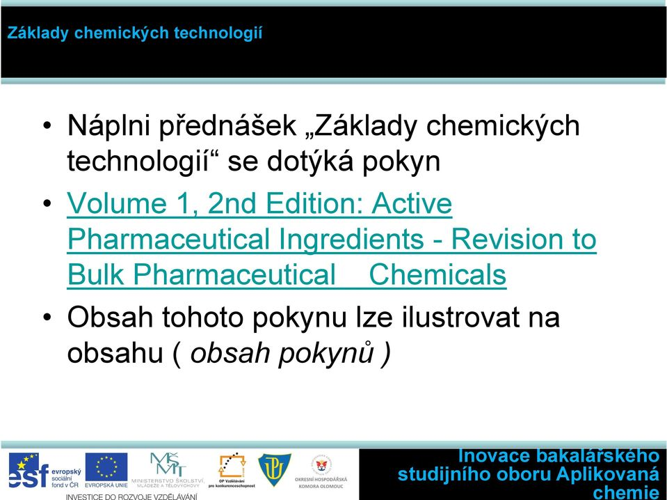 Pharmaceutical Ingredients - Revision to Bulk
