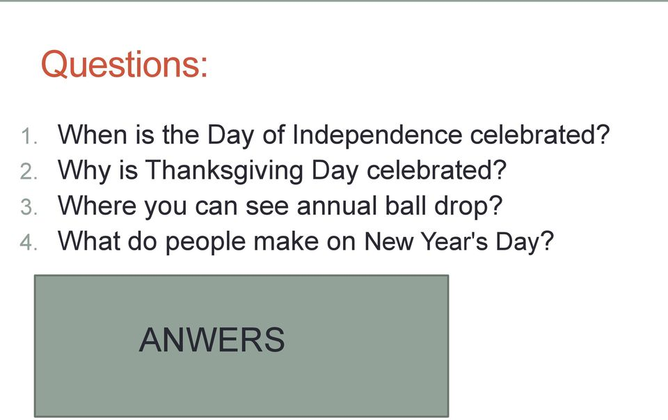 Where you can see annual ball drop? 4.