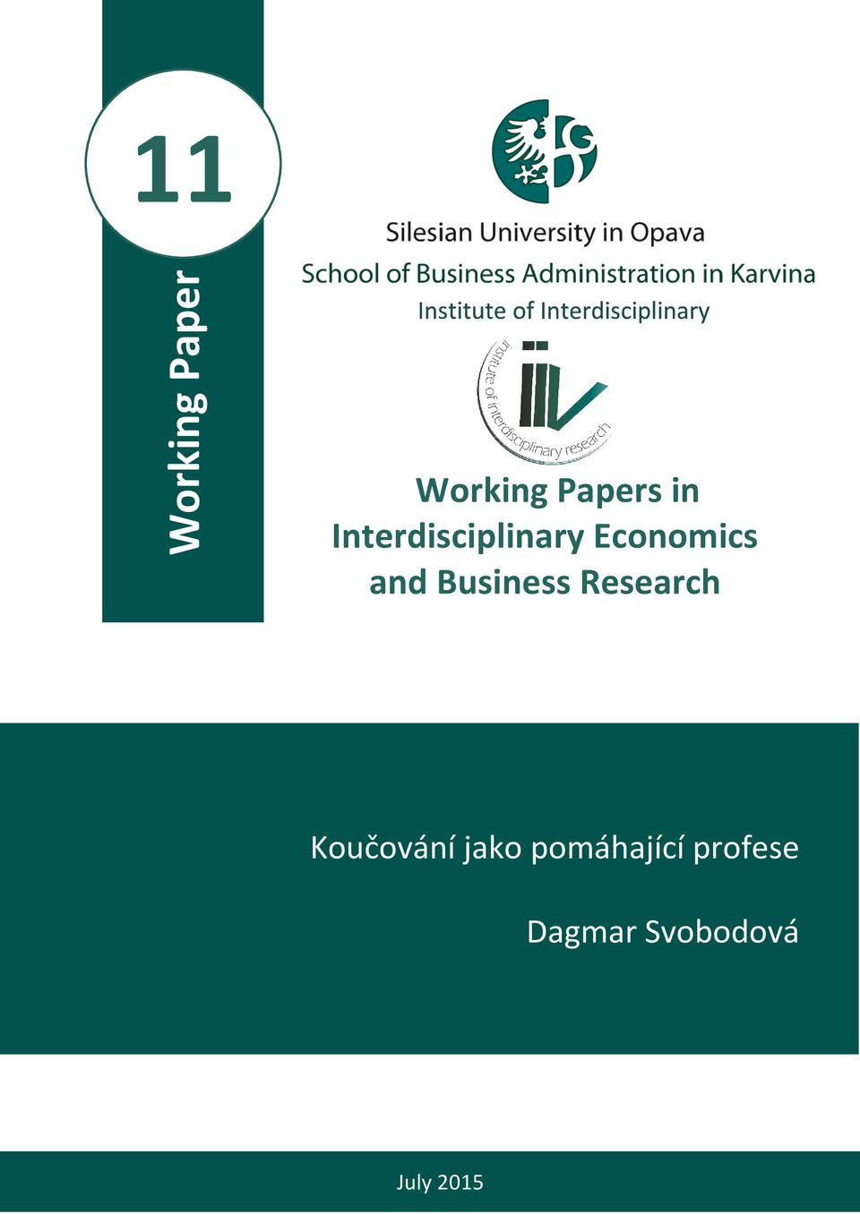Interdisciplinary Economics and Business