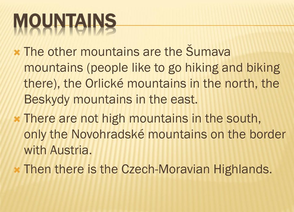 mountains in the east.