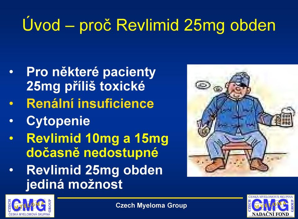 insuficience Cytopenie Revlimid 10mg a 15mg