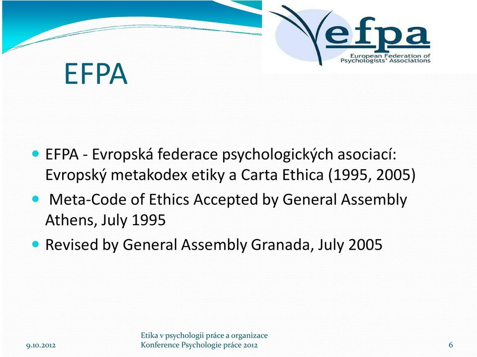 Accepted by General Assembly Athens, July 1995 Revised by General