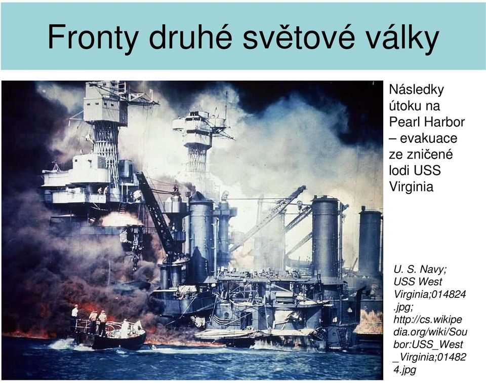 Navy; USS West Virginia;014824.