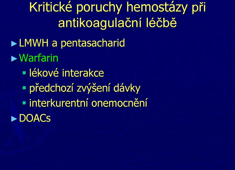 pentasacharid Warfarin lékové