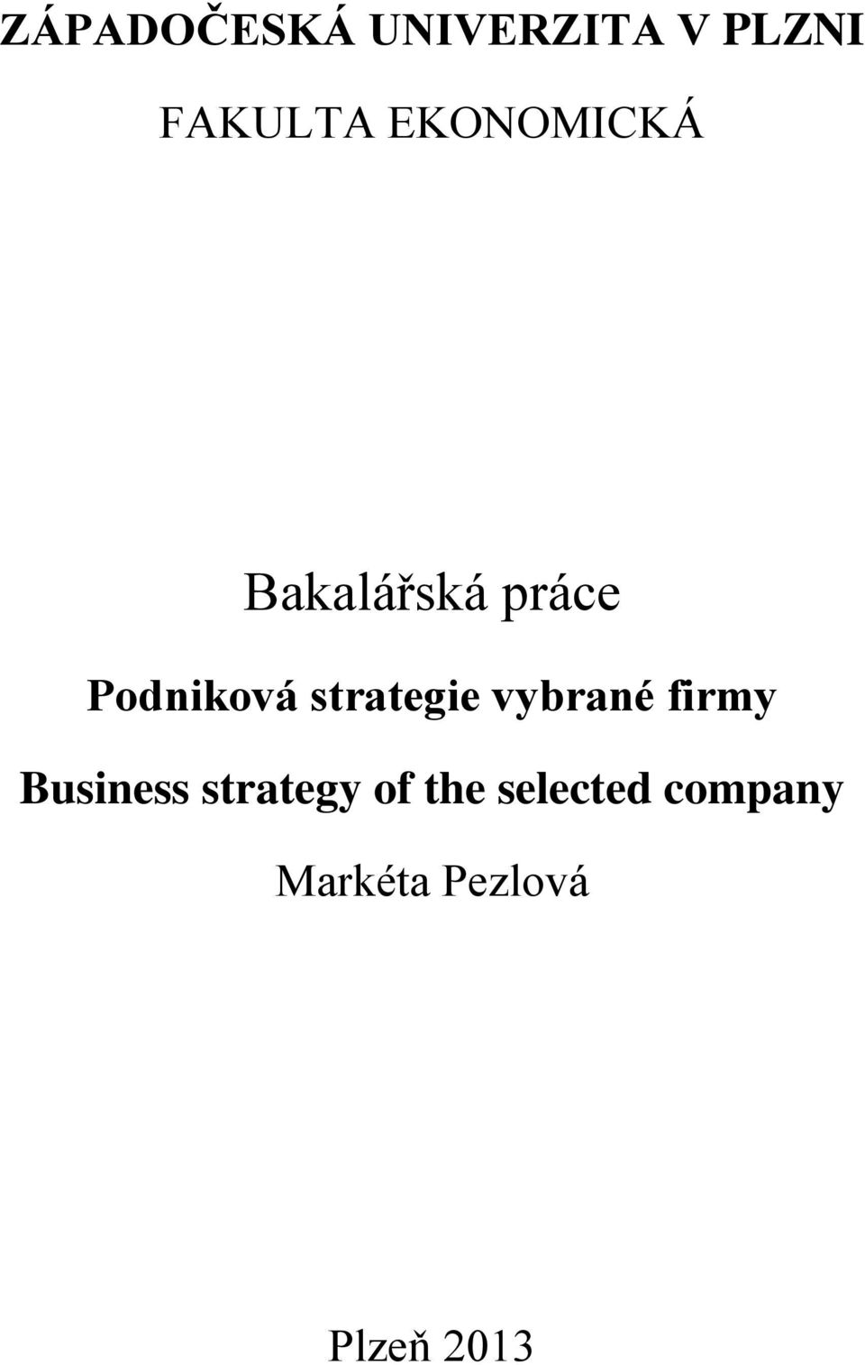 strategie vybrané firmy Business strategy