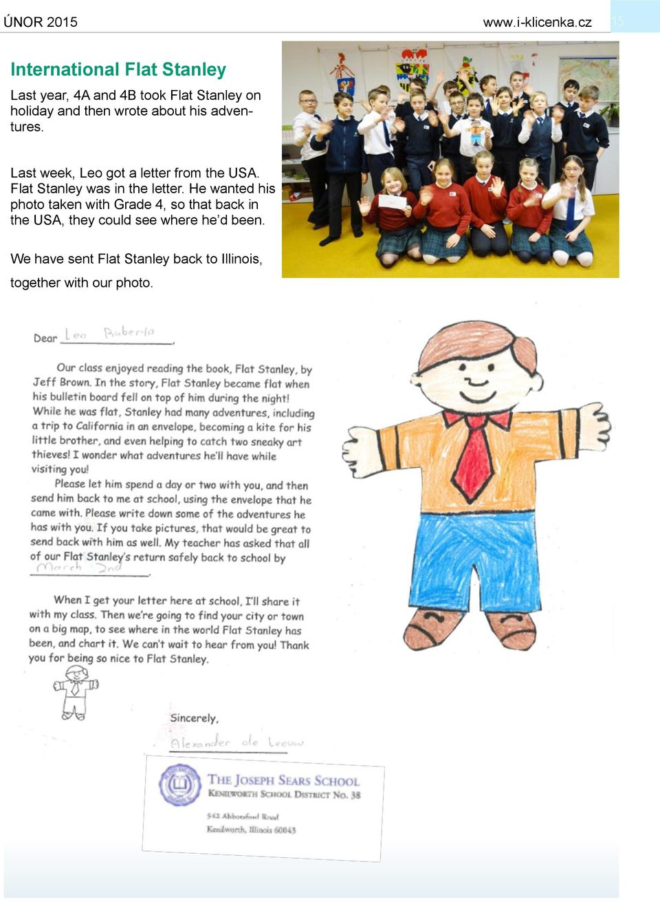 Flat Stanley was in the letter.