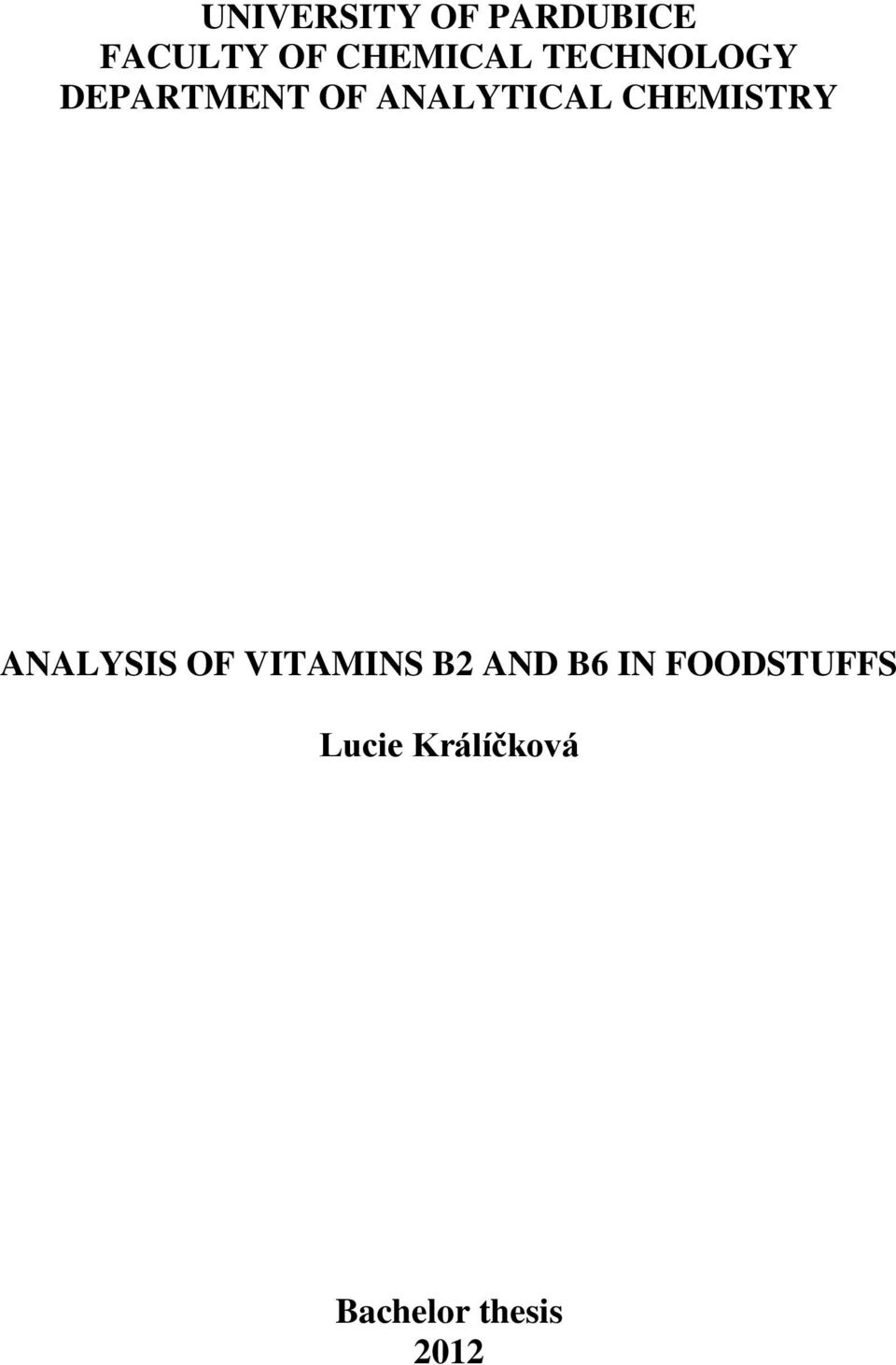 ANALYTICAL CHEMISTRY ANALYSIS OF VITAMINS