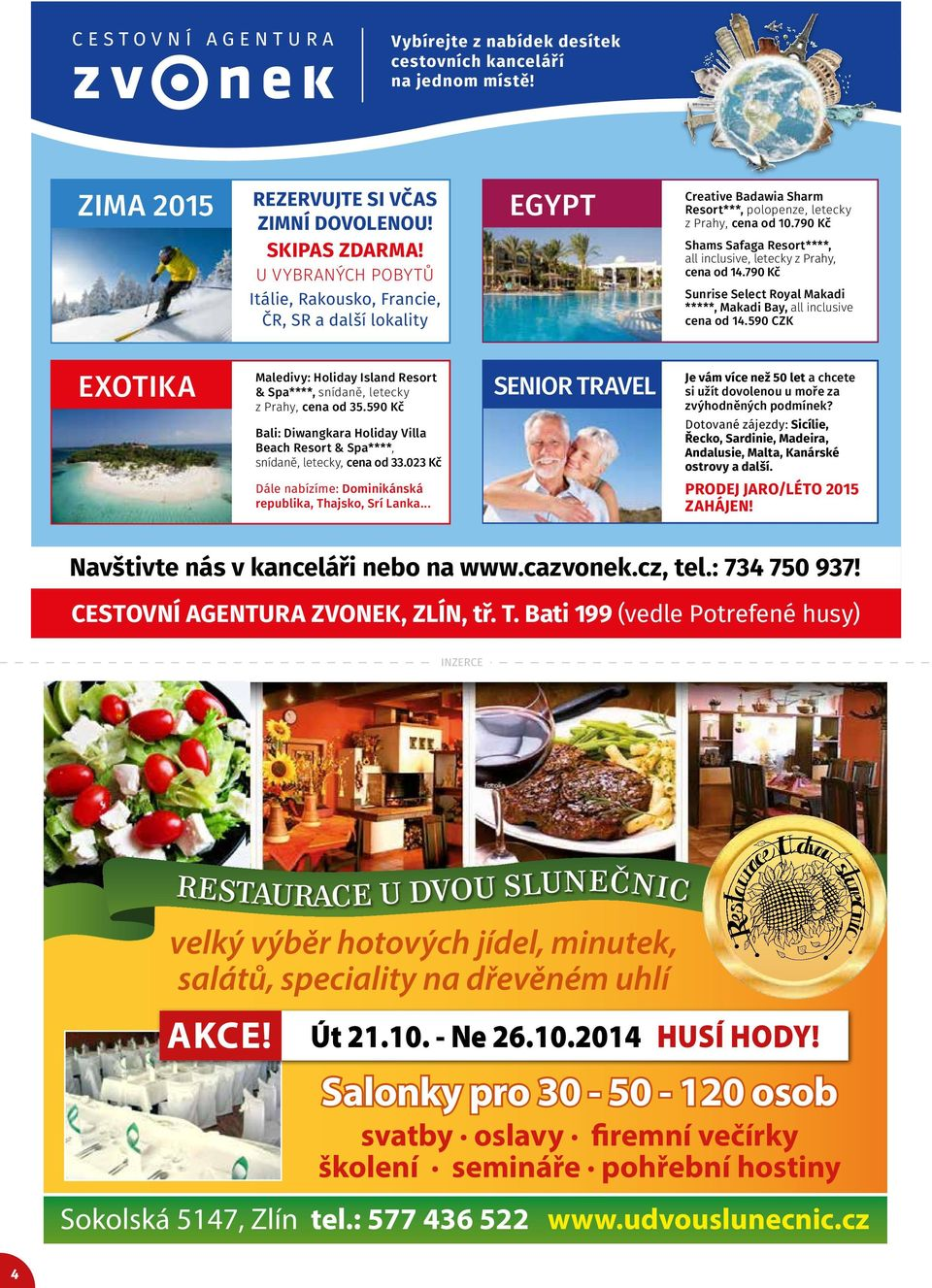 790 Kč Shams Safaga Resort****, all inclusive, letecky z Prahy, cena od 14.790 Kč Sunrise Select Royal Makadi *****, Makadi Bay, all inclusive cena od 14.
