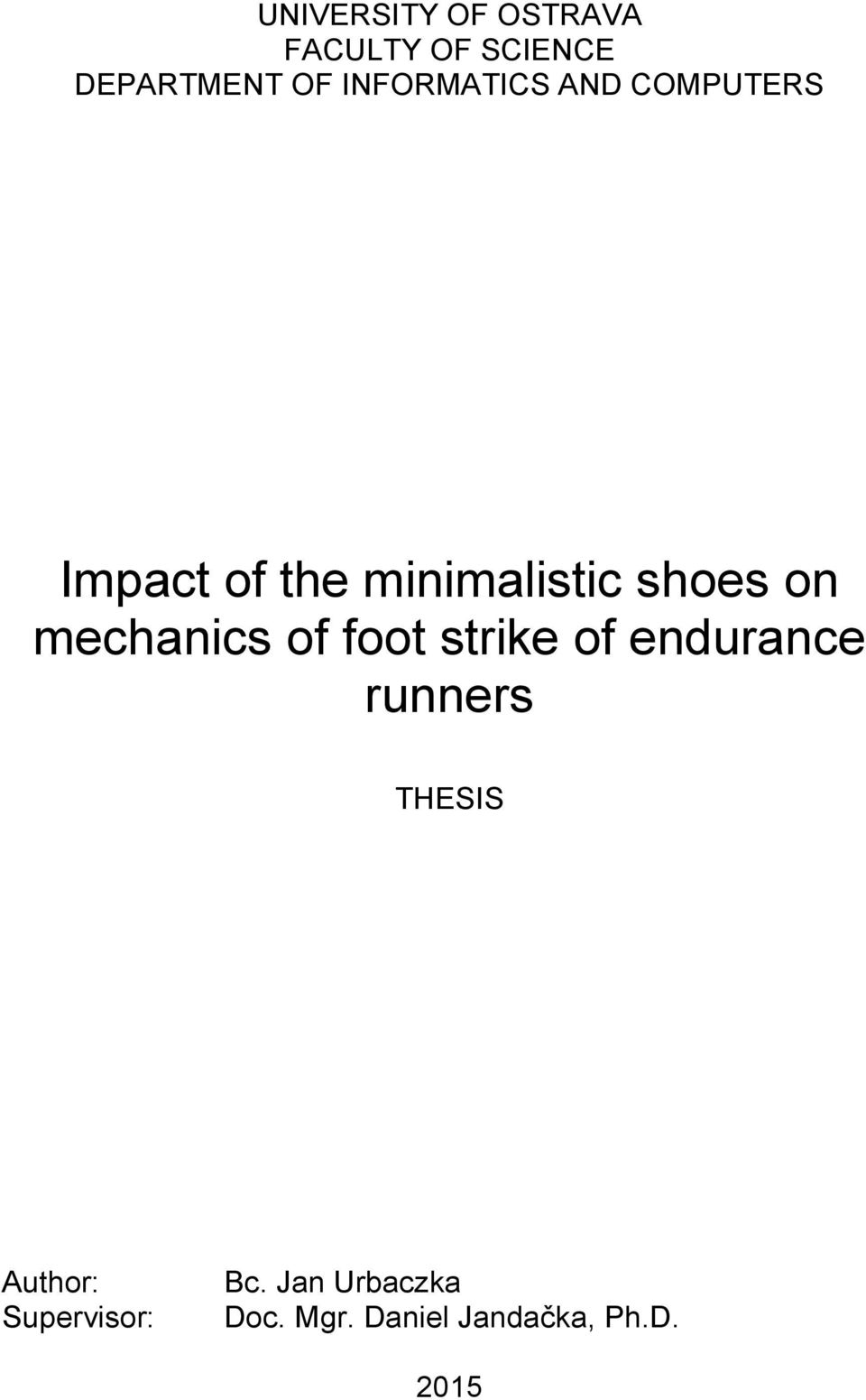 on mechanics of foot strike of endurance runners THESIS