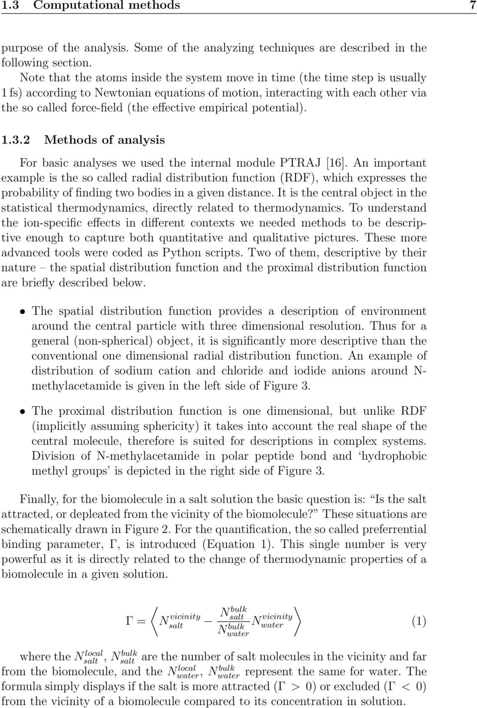 empirical potential). 1.3.2 Methods of analysis For basic analyses we used the internal module PTRAJ [16].