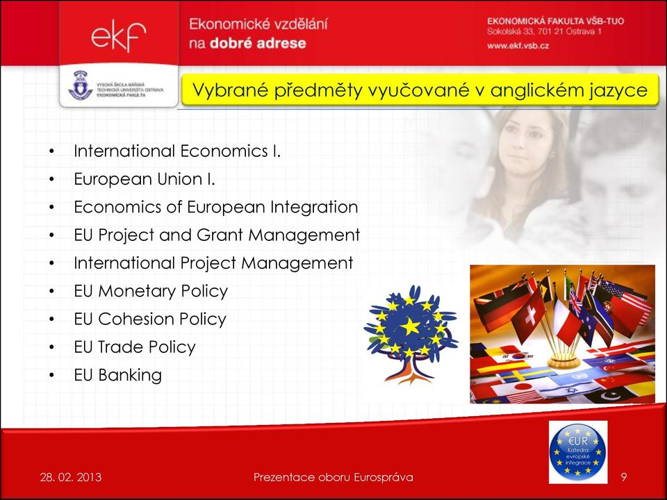Economics of European Integration EU Project and Grant