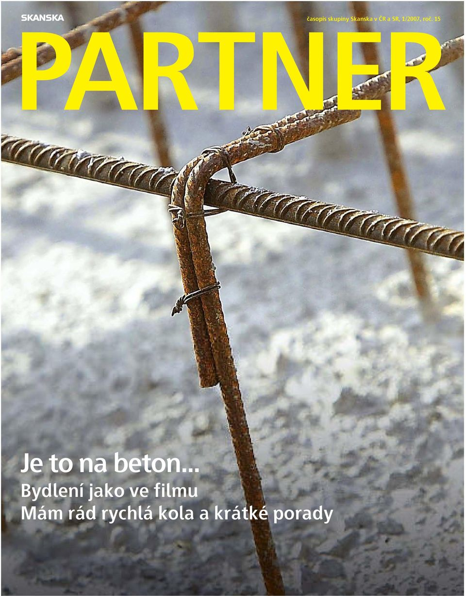 15 PARTNER Je to na beton.