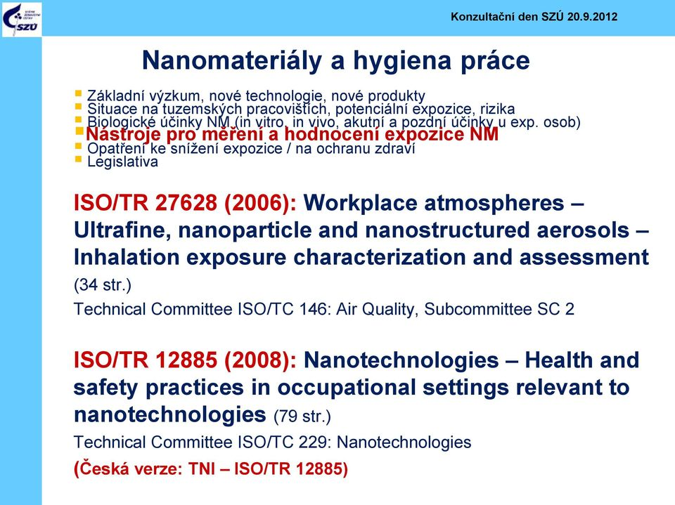 nanostructured aerosols Inhalation exposure characterization and assessment (34 str.