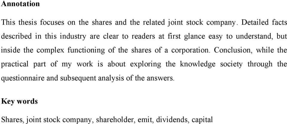 complex functioning of the shares of a corporation.