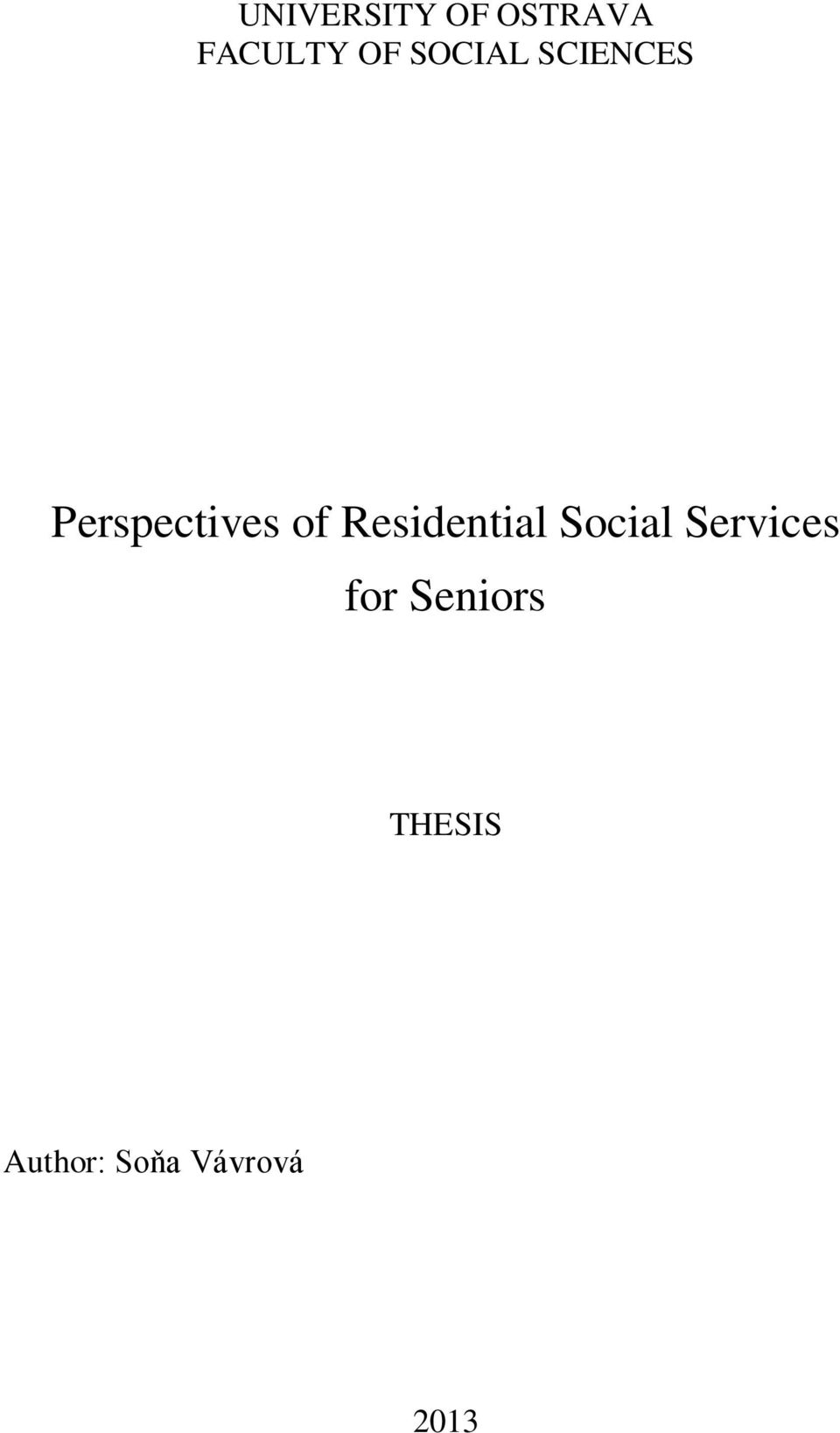 Residential Social Services for