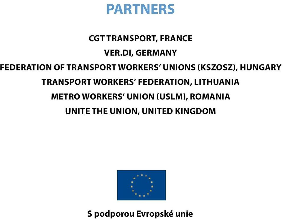 (KSZOSZ), HUNGARY TRANSPORT WORKERS FEDERATION, LITHUANIA