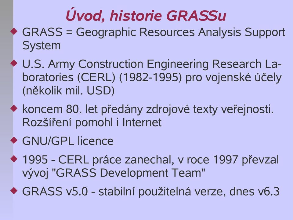 = Geographic Resources Analysis Su