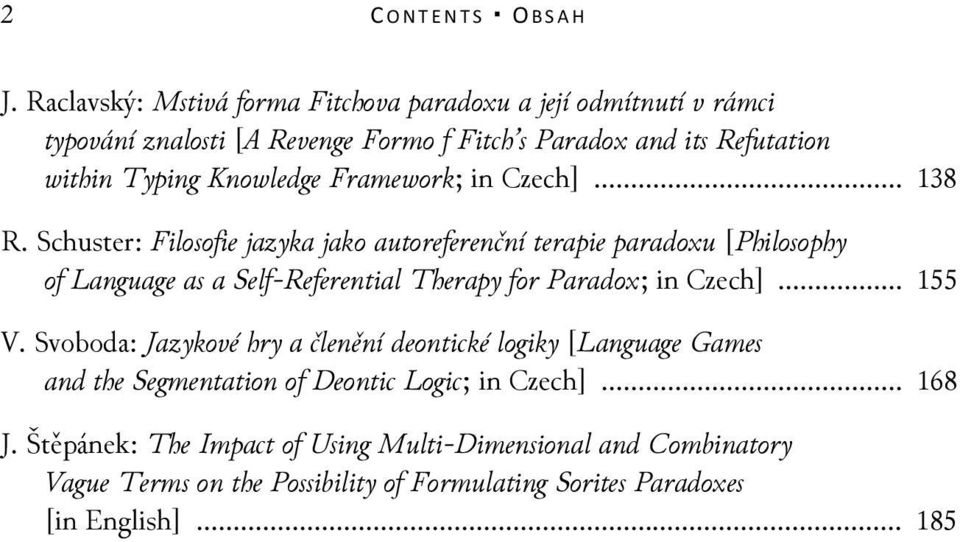 Knowledge Framework; in Czech]... 138 R.