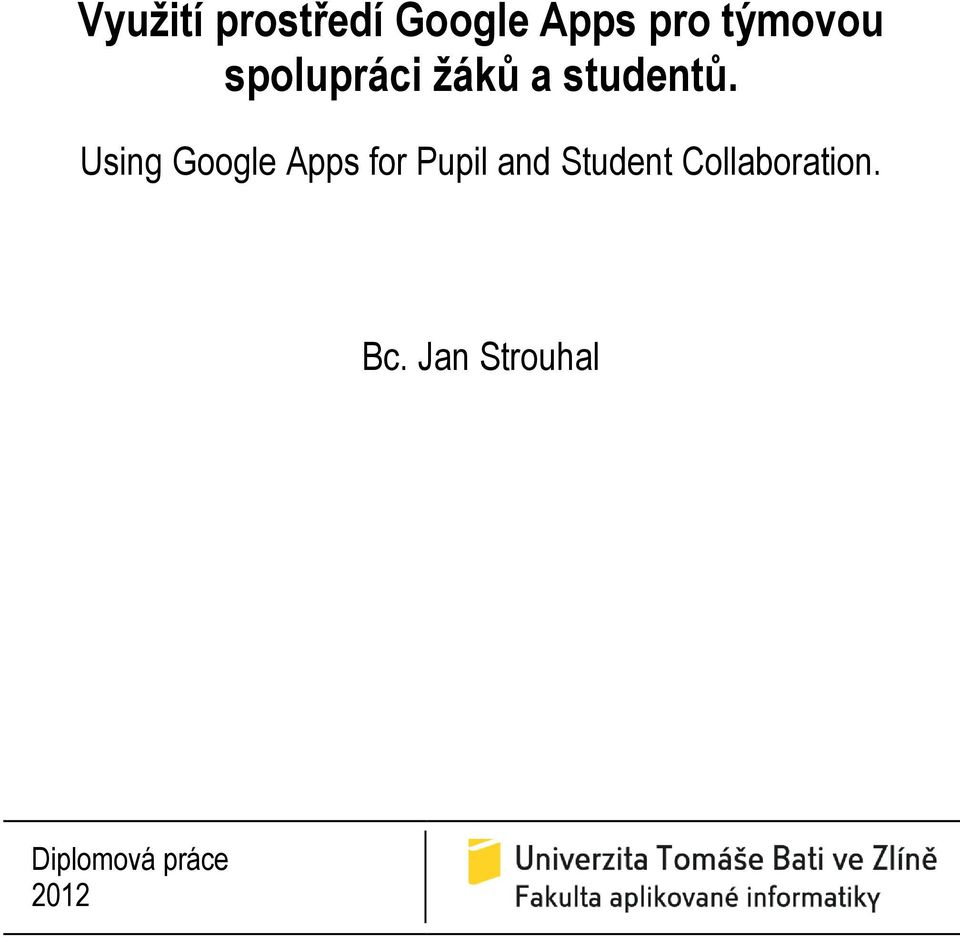 Using Google Apps for Pupil and Student