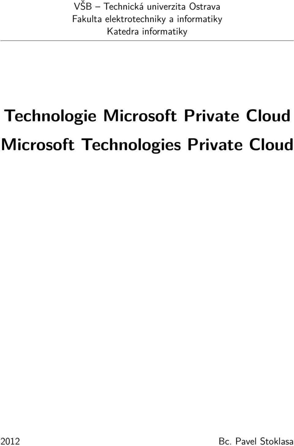 informatiky Technologie Microsoft Private