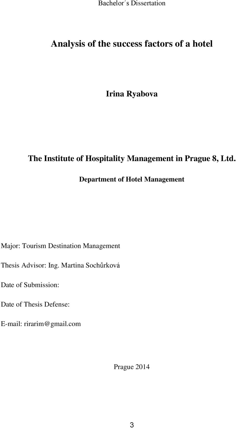 Department of Hotel Management Major: Tourism Destination Management Thesis