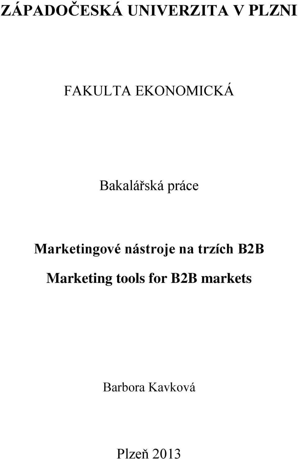 nástroje na trzích B2B Marketing tools