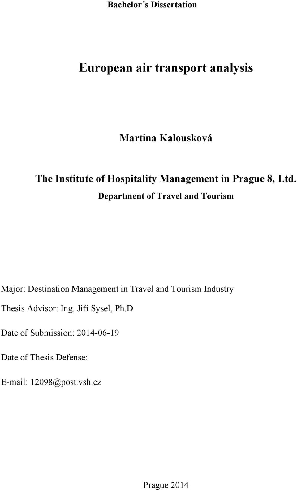 Department of Travel and Tourism Major: Destination Management in Travel and Tourism