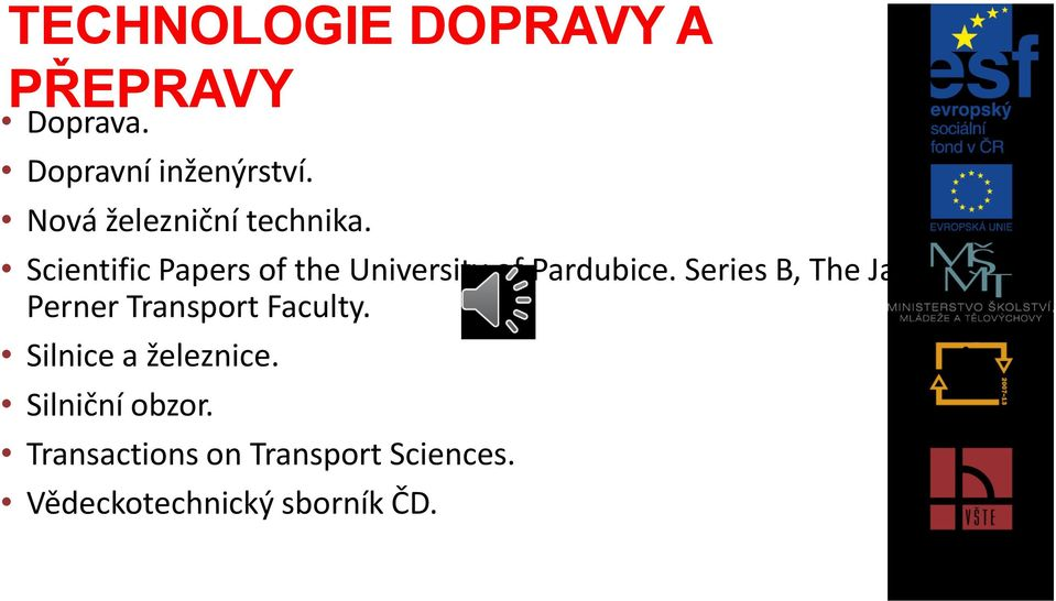 Scientific Papers of the University of Pardubice.