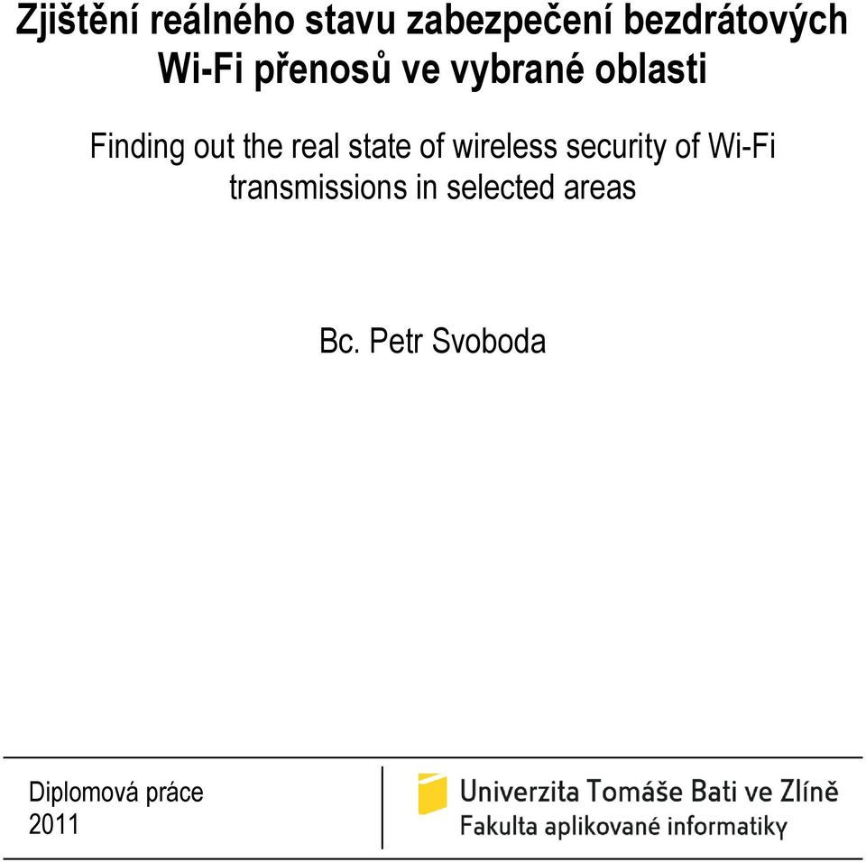 real state of wireless security of Wi-Fi