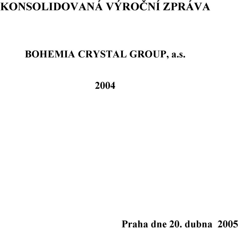CRYSTAL GROUP, a.s.
