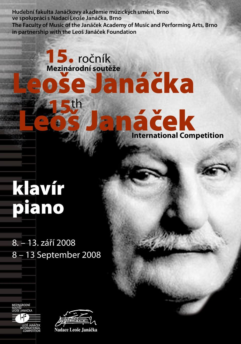 Brno in partnership with the Leoš Janáček Foundation 15.