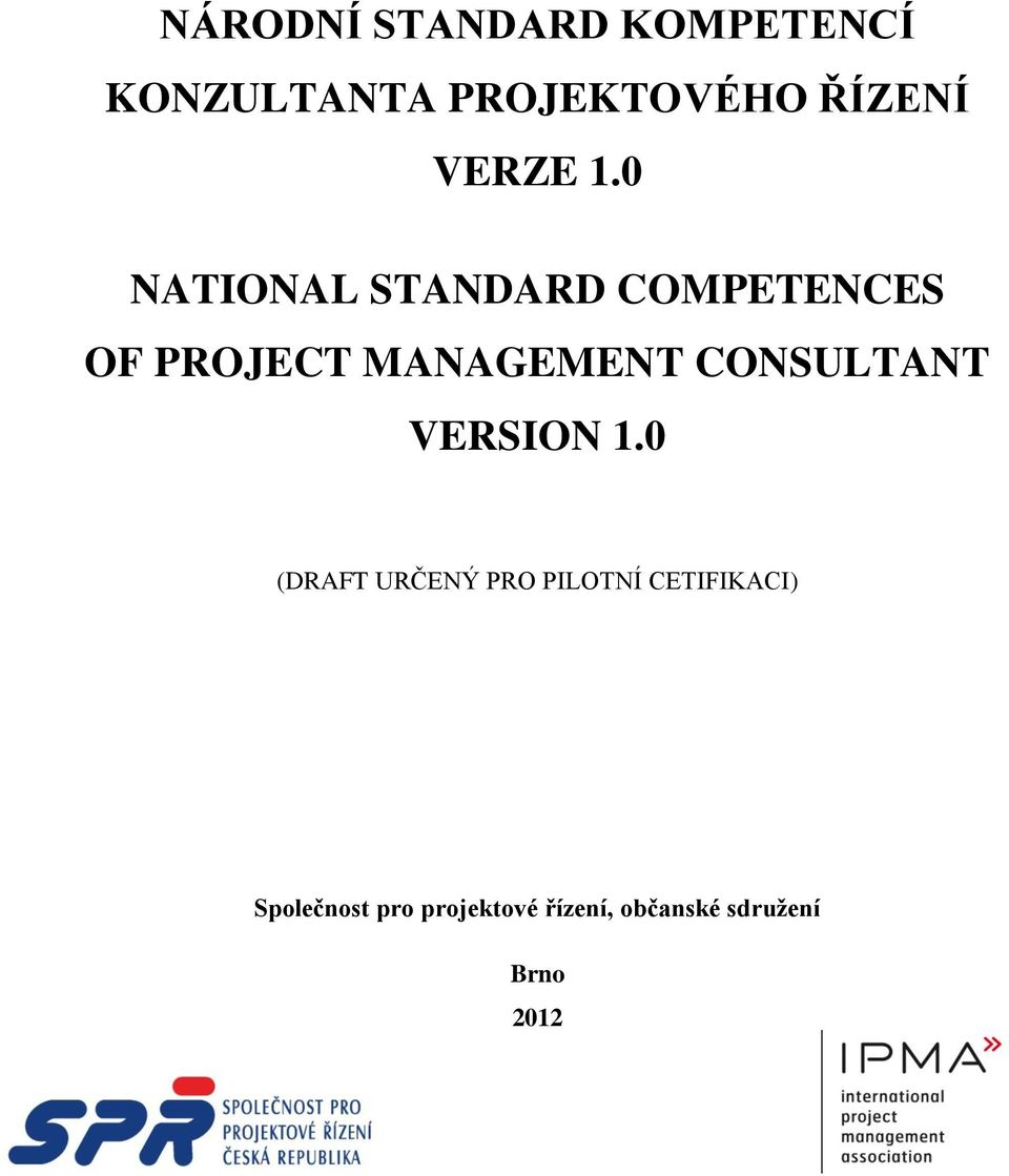 0 NATIONAL STANDARD COMPETENCES OF PROJECT MANAGEMENT