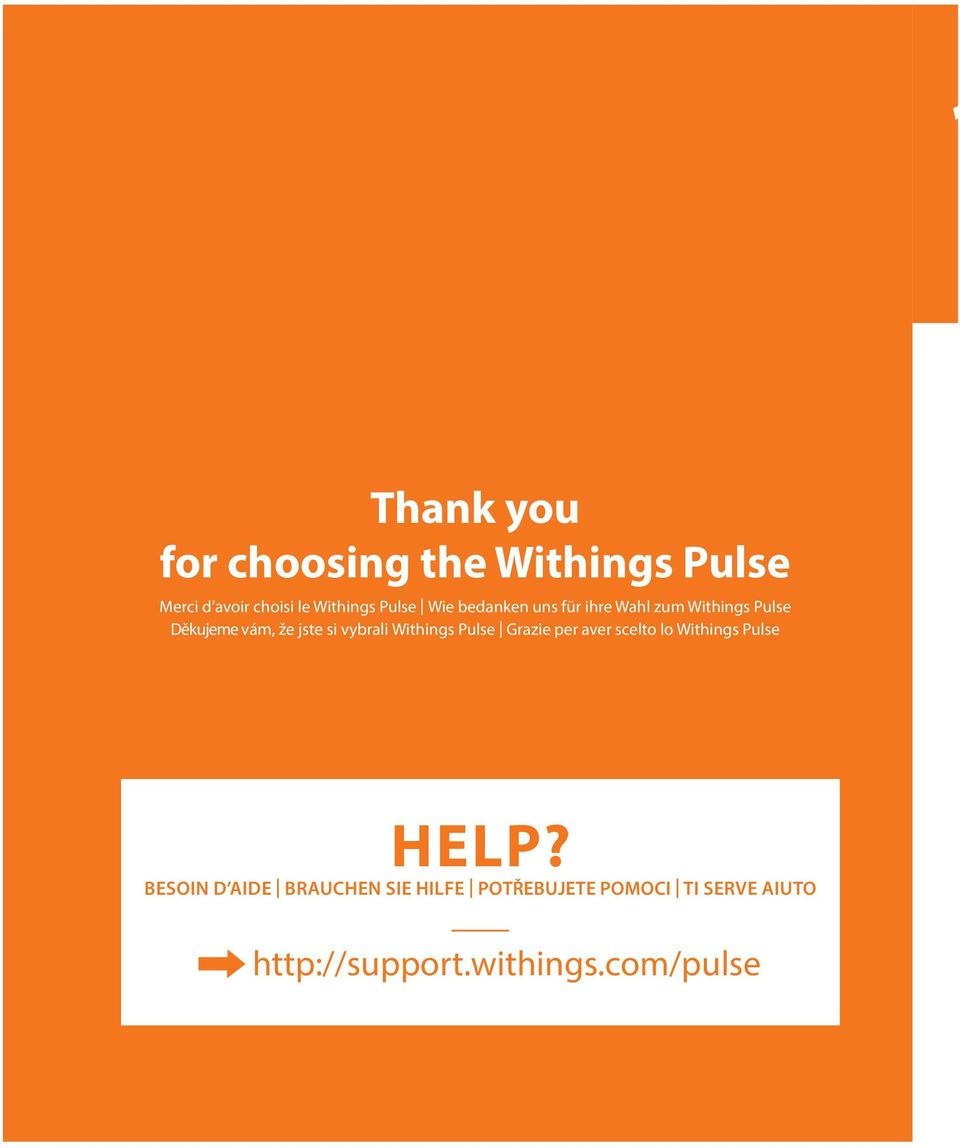 Withings Pulse Grazie per aver scelto lo Withings Pulse HELP?