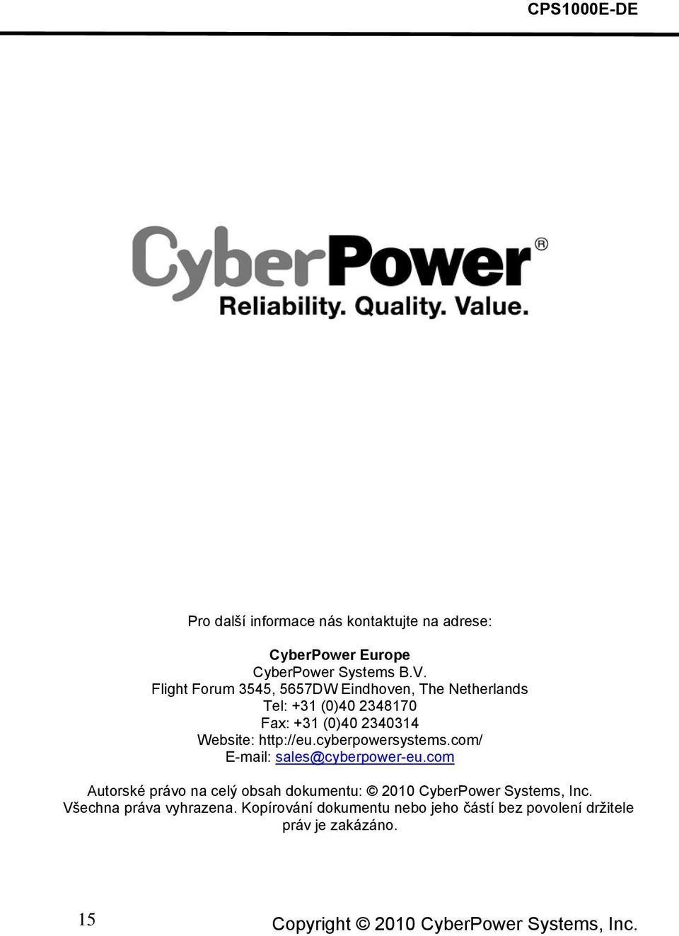 cyberpowersystems.com/ E-mail: sales@cyberpower-eu.