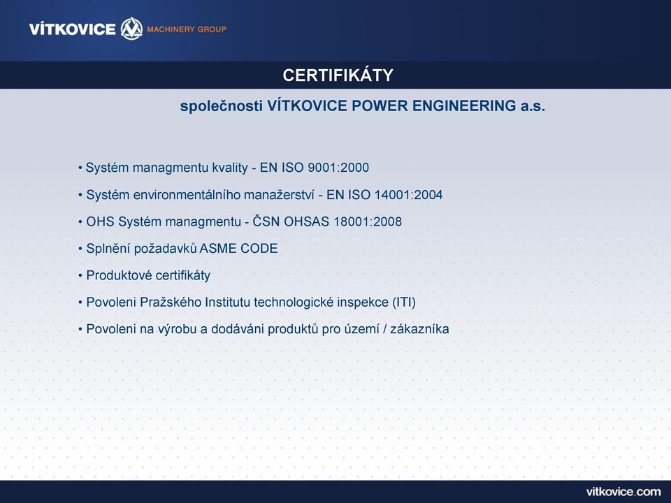 i VÍTKOVICE POWER ENGINEERING a.s.